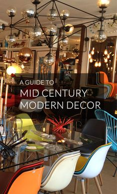 a guide to mid century modern decor.