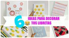 6 ideas para decorar cuadernos(libretas) facil