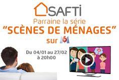 SAFTI parraine Scènes de Ménages tous les jours à 20h, pendant 2 mois !