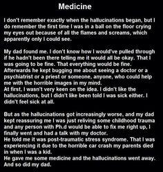 Medicine fire psychiatrist hallucinations voices creepypastas