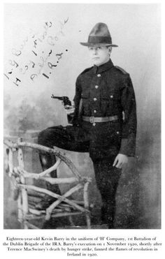 18 year old Kevin Barry in the uniform of 'H' Company, Battalion of the Dublin Brigade of the IRA. Old Irish, Irish Celtic, Ireland 1916, Dublin Ireland, Irish Independence, Irish Symbols, Easter Rising, Erin Go Bragh
