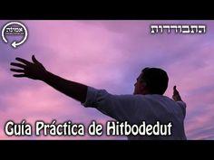 Guía Práctica de Hitbodedut | Tefilot (Plegarias)