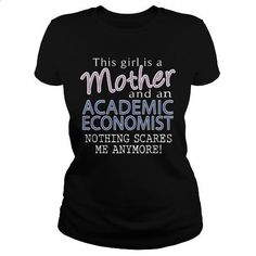 ACADEMIC ECONOMIST - MOTHER #fashion #style. BUY NOW => https://www.sunfrog.com/LifeStyle/ACADEMIC-ECONOMIST--MOTHER-Black-Ladies.html?60505