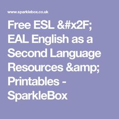 Free ESL / EAL English as a Second Language Resources & Printables - SparkleBox