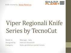 Viper Regionali is a limited edition knife series by Tecnocut, a tribute to a long knife manufacturing tradition in Italy. Knives in series, Gobbo, Bergamasco,… Viper, Knives, Knife Making, Knifes