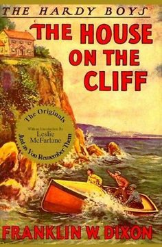 The House on the Cliff (Hardy Boys, Book 2) by Franklin Dixon. $15.20. Reading level: Ages 8 and up. 212 pages. Publication: October 1, 1991. Publisher: Applewood Books; FAC REP edition (October 1, 1991). Save 15% Off!