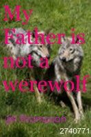 My Father is not a Werewolf, an ebook by J.M. Thompson at Smashwords