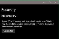 Windows 10: When to Restore Reset or Recover