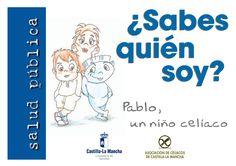 """""""Pablo, un niño celíaco"""" es un cuento para leer a los más peques y que entiendan su intolerancia al #gluten. #cuentos http://pagina.jccm.es/sanidad/salud/agroalimentaria/cuecel.pdf"""