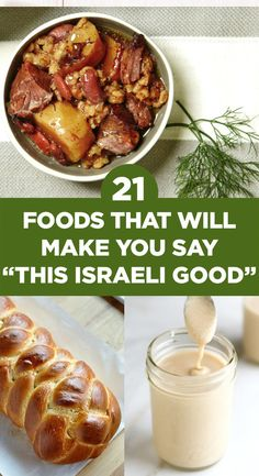 "21 Israeli Foods That Will Make You Say ""This Israeli Good"""