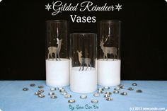 Sew Can Do: Gilded Holiday Reindeer Glass Vases Tutorial #MSholiday