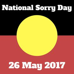Remembering the Stolen Generations on this National Sorry Day.