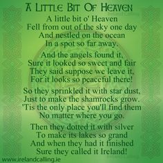 IRISH QUOTES: A little bit of heaven.Enjoy the wonderful Irish culture by wear… Irish Poems, Irish Quotes, Irish Sayings, Irish Prayer, Irish Blessing, Remembrance Poems, Wales, Irish American, American Women