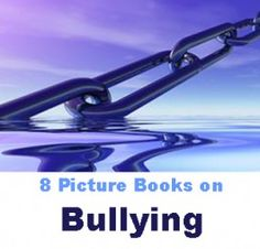 8 picture books on bullying #education