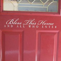 Bless this Home and all who enter 22x6 white Vinyl Wall Sticker Quotes Saying... by Wheeler3Designs, http://www.amazon.com/dp/B004UQXGQA/ref=cm_sw_r_pi_dp_agFwrb1HZFSCP