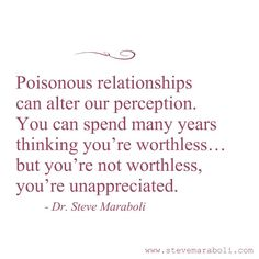 Be very careful. Not only in romantic relationships, but with friendships and family ties as well... Be careful.