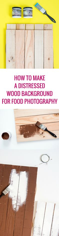 How To Make Distressed Wood Background For Food Photography
