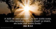 Ján 8:12 - DailyVerses.net