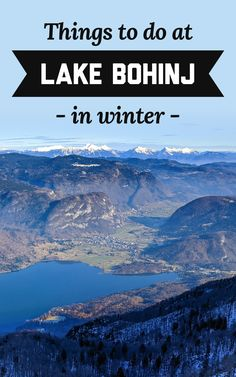 Lake Bohinj is truly a hidden gem in the Julian Alps. If you're planning a winter trip around Slovenia, here's all the best things to do at Lake Bohinj in winter! | A Globe Well Travelled