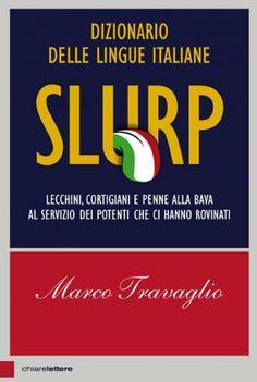 Prezzi e Sconti: #Slurp. dizionario delle lingue italiane.  ad Euro 15.30 in #Ibs #Libri
