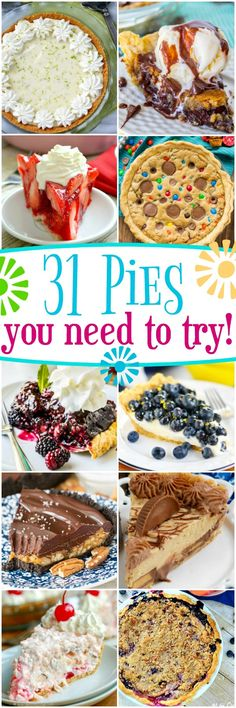 31 Amazing Pies You Need to Try! Chocolate, berry, no bake - you'll find a pie for every occasion in this fantastic round up! // Mom On Timeout peanutbutter recipes Sweet Desserts, Just Desserts, Delicious Desserts, Yummy Food, Baking Desserts, Tart Recipes, Sweet Recipes, Cooking Recipes, Cupcakes