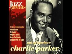 out of nowhere - The Complete Savoy & Dial Master Takes - Charlie Parker | Essential Listening (Chapter 7)
