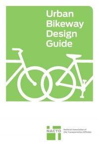 NACTO's Urban Bikeway Design Guide