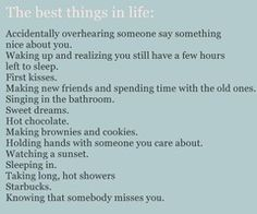 the best things in life<3<3!