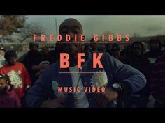 "Freddie Gibbs - ""BFK"""