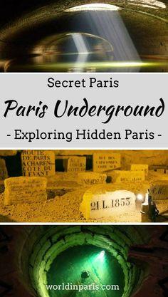 Secret Paris, Paris Souterrain, Paris Underground, Hidden Paris, Paris Travel Inspiration, Paris Off the Beaten Path, Things to do Paris #paris #moveablefeast #secretparis