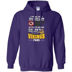 IF THEY WERE SMART THEY'D BE - VIKINGS