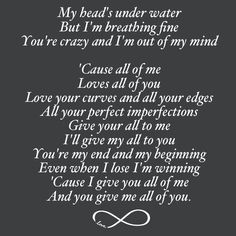 John legend all of me lyrics love songs  One of the best love songs ever written and so beautifully sung.