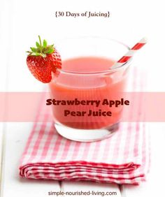 Strawberry Apple Pear Juice Recipe with about 132 calories and 4 WW Points Plus per 1-cup serving. See all the homemade recipes from our 30-Days of Juicing.