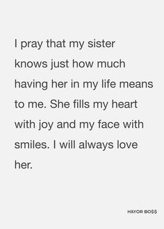 I love my sisters. Sister Love Quotes, Love My Sister, Lil Sis, Happy Birthday Wishes Quotes, Birthday Quotes, Sisters Book, Love Notes, Note To Self, I Smile
