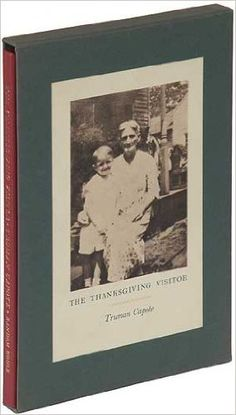 The Thanksgiving visitor / Truman Capote