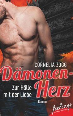 """""""Dämonenherz - Zur Hölle mit der Liebe"""" von Cornelia Zogg - ein heiterer Liebesroman von feelings!"""