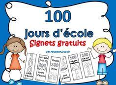 SIGNETS GRATUITS (6 options)  Idées: Les signets peuvent être placés dans un centre ou une station lors du 100e jour d'école.  Passez une belle journée!