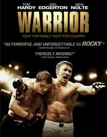 Warrior - 2011  Joel Edgerton <3 Tom Hardy (I cannot describe how much I loved this film)