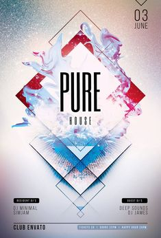 Pure House Flyer Template (Buy PSD file $9) Awesome abstract poster design with complex shapes, unique textures and light colors. #graphicriver #envato #photoshop