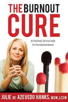 The Burnout Cure by Julie de Azevedo Hanks
