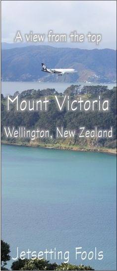 View from the top: Mount Victoria in Wellington, NZ