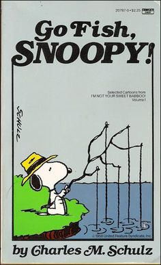 """Go Fish, Snoopy! This graphic novelette is the 1st of 3 novelettes that Fawcett opted to create from the original """"I'm Not Your Sweet Babboo!"""""""