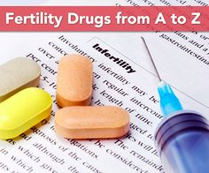 Fertility Drugs from A to Z - Infertility.Answers.com