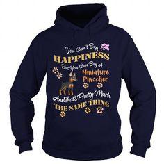 Cool Min Pin Buy Happiness Buy A Min Pin Dog Shirts & Tees