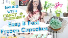 BAKING WITH FANCYSCHMANCY | EASY AND FAST FROZEN CUPCAKES