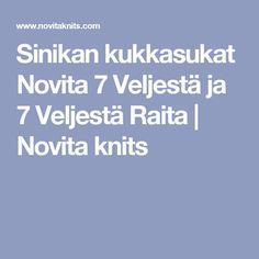 Sinikan kukkasukat Novita 7 Veljestä ja 7 Veljestä Raita   Novita knits
