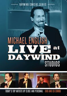 Daywind Releases Michael English: Live At Daywind Studios