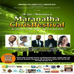 Today SAT/23/AUG: All roads lead to Maranatha Christfest London & Honourees Appreciation Awards 2014   Join us at this evening of Celebration, Recognition, Music, Fun with lots of refreshments.  FEATURING the amazing gospel artistes of our time:  ★Mike Abdul ★Dolly P ★Josh Tosh ★Chris KABS  ★Folake Awesome ★Phemmoh  HOST: Tola Onigbanjo aka Wisetola (CEO, Women 4 Africa)  DATE: Saturday 23rd August 2014  VENUE: New Covenant Church,  5b Waterworks Road,  London SW2 1SE  TIME: 4PM -9PM…