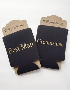 A personal favorite from my Etsy shop https://www.etsy.com/listing/244772981/groomsman-proposal-koozie-will-you-be-my