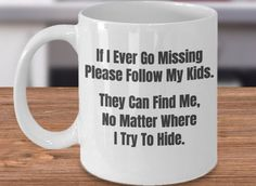 New Quotes Coffee Morning Funny Mom Ideas Coffee Mug Quotes, Funny Coffee Mugs, Coffee Humor, Funny Mugs, Funny Gifts, Gag Gifts, Funny Mom Quotes, New Quotes, Mom Funny